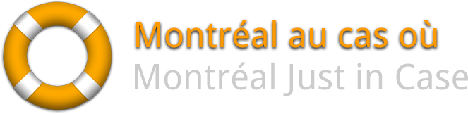 Montréal au cas où / Montréal Just in Case